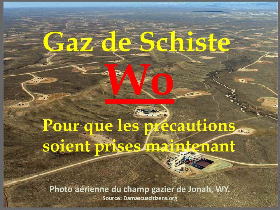 Photo aérienne du champ gazier de Jonah, WY. Source: Damascuscitizens.org Gaz de Schiste Wo Pour que les précautions soient prises maintenant