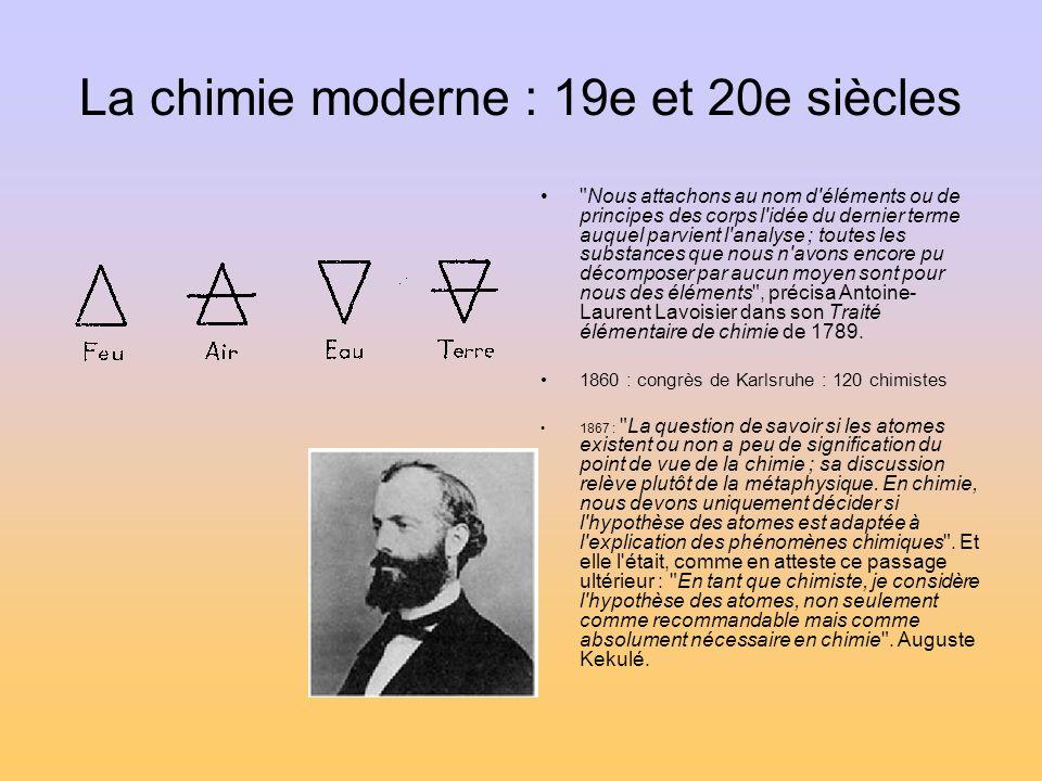 La chimie moderne : 19e et 20e siècles