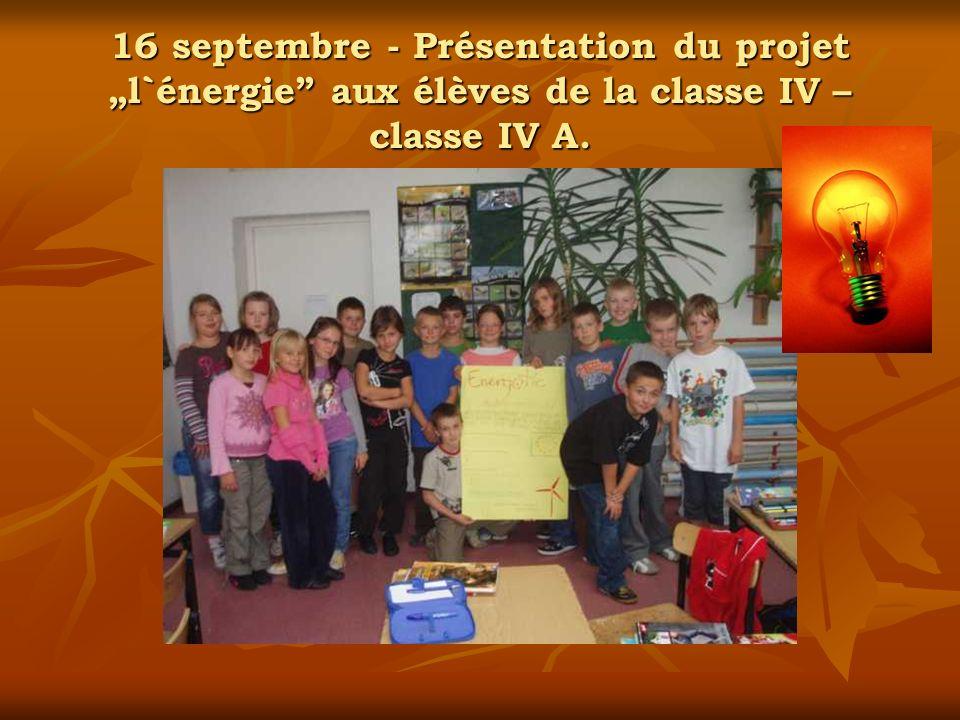 16 septembre - Présentation du projetl`énergie aux élèves de la classe IV – classe IV A.