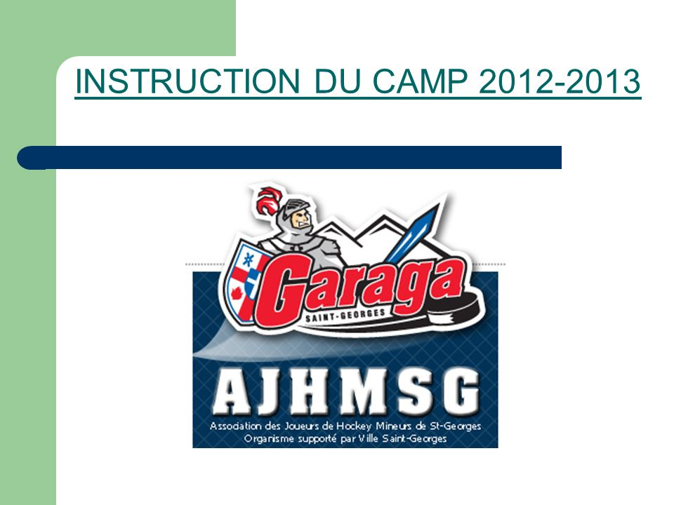 INSTRUCTION DU CAMP 2012-2013