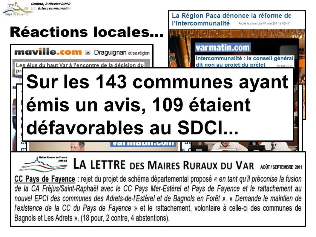 Réactions locales... Sur les 143 communes ayant émis un avis, 109 étaient défavorables au SDCI...