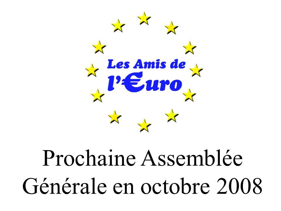 Prochaine Assemblée Générale en octobre 2008