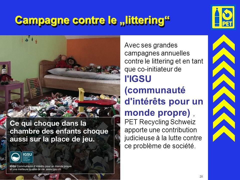 28 Campagne contre le littering Avec ses grandes campagnes annuelles contre le littering et en tant que co-initiateur de l'IGSU (communauté d'intérêts
