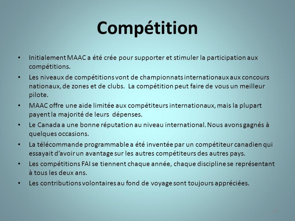 20 Compétition Initialement MAAC a été crée pour supporter et stimuler la participation aux compétitions.
