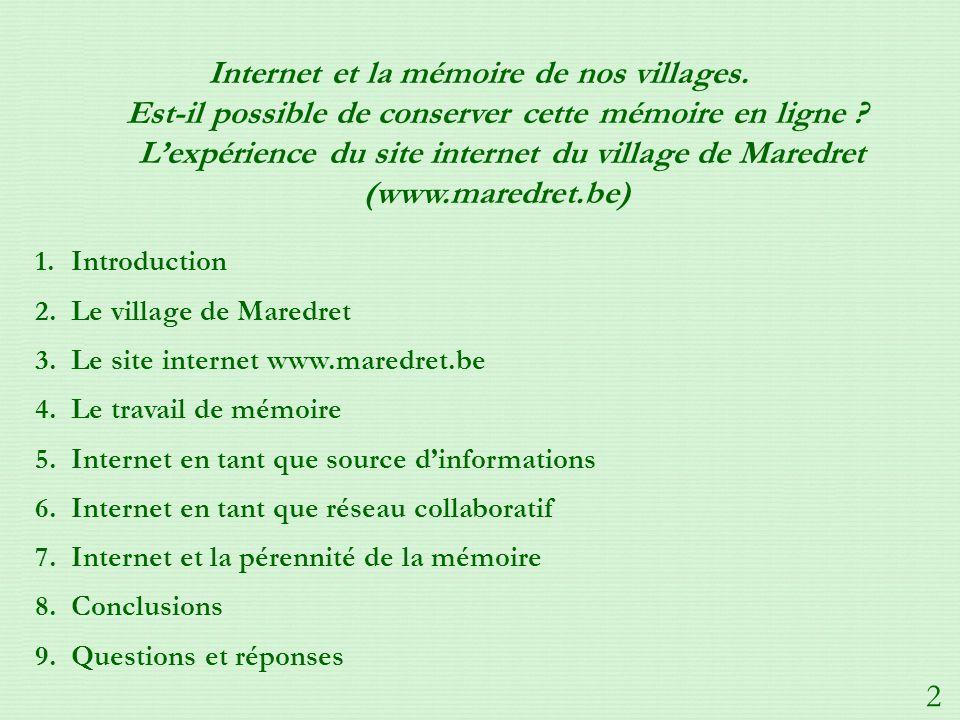 Internet et la mémoire de nos villages.Est-il possible de conserver cette mémoire en ligne .