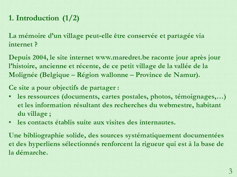 1.Introduction (1/2) La mémoire dun village peut-elle être conservée et partagée via internet .