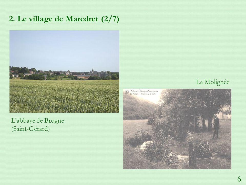 2. Le village de Maredret (2/7) Labbaye de Brogne (Saint-Gérard) La Molignée 6