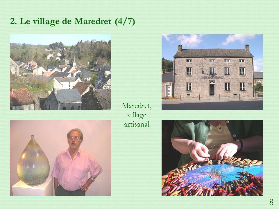 2. Le village de Maredret (4/7) Maredret, village artisanal 8