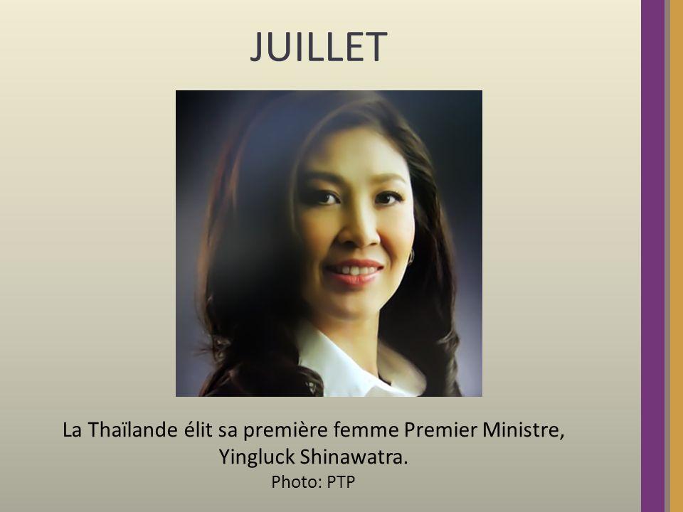 JUILLET La Thaïlande élit sa première femme Premier Ministre, Yingluck Shinawatra. Photo: PTP