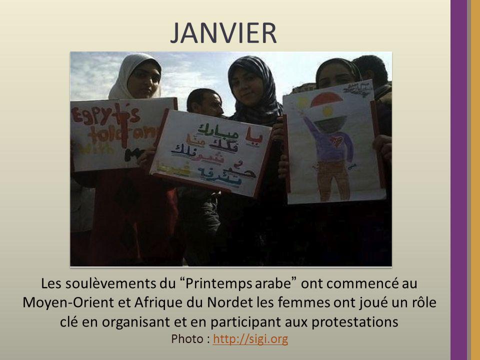 JANVIER Les soulèvements du Printemps arabe ont commencé au Moyen-Orient et Afrique du Nordet les femmes ont joué un rôle clé en organisant et en participant aux protestations Photo : http://sigi.orghttp://sigi.org