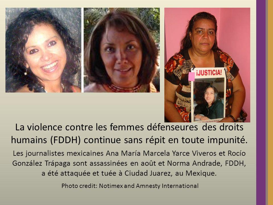 La violence contre les femmes défenseures des droits humains (FDDH) continue sans répit en toute impunité.