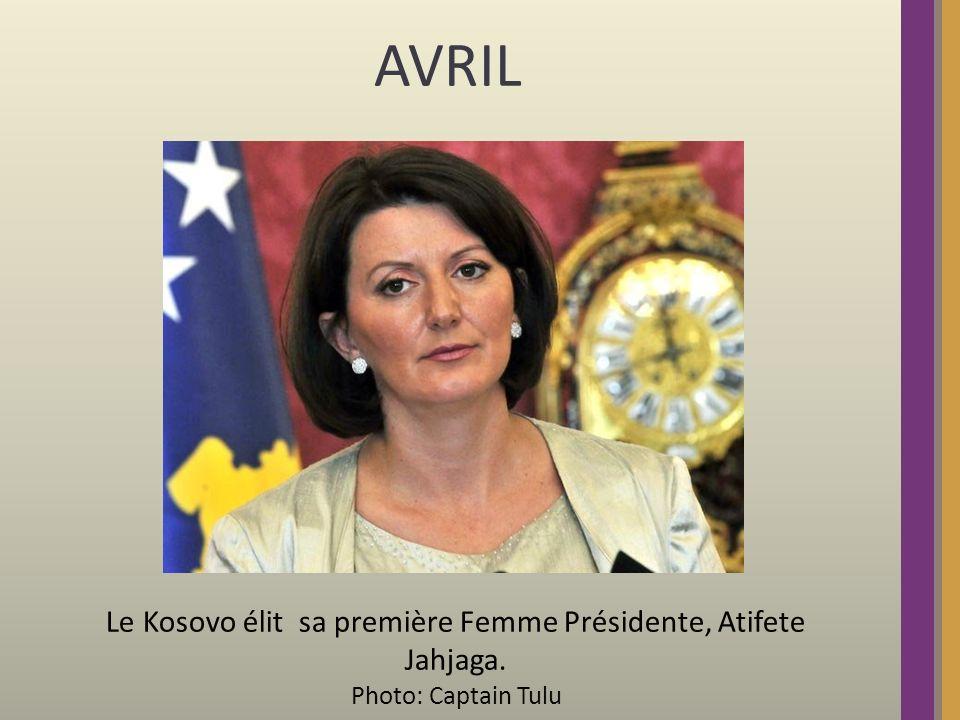 AVRIL Le Kosovo élit sa première Femme Présidente, Atifete Jahjaga. Photo: Captain Tulu