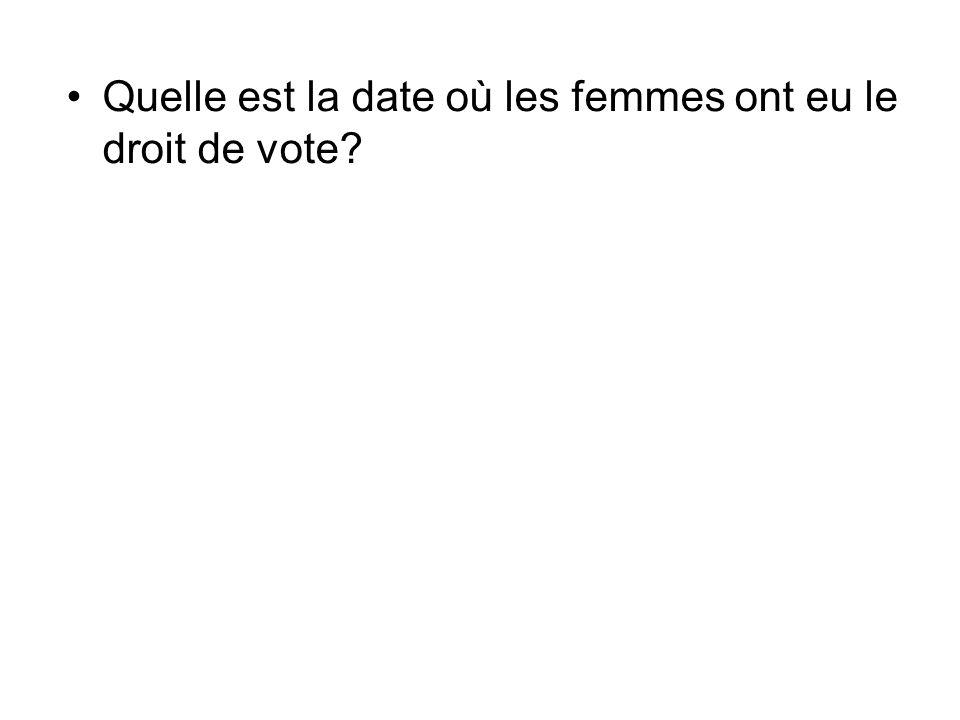 Quelle est la date où les femmes ont eu le droit de vote?