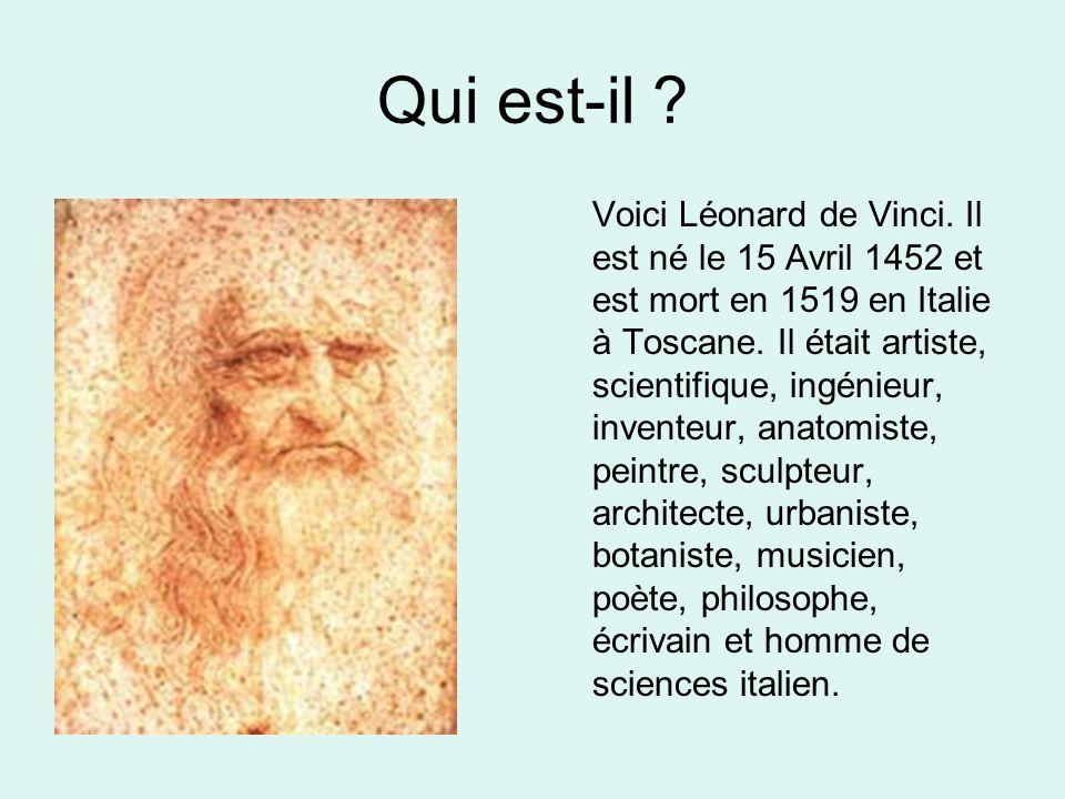 Qui est-il .Voici Léonard de Vinci.