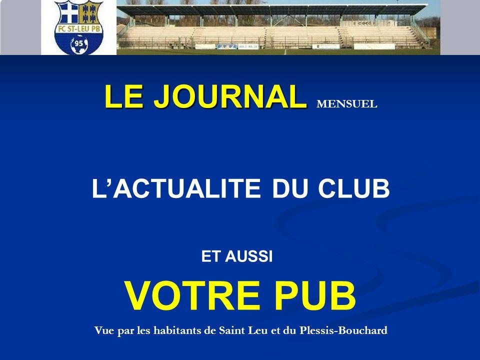 ALORS REJOIGNEZ LE FC ST LEU PB 95 Pourquoi nous sponsoriser .