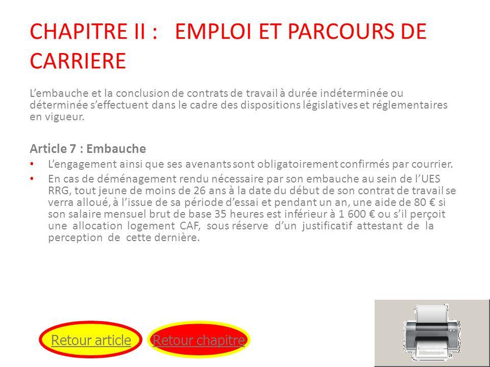 CHAPITRE II : EMPLOI ET PARCOURS DE CARRIERE Lembauche et la conclusion de contrats de travail à durée indéterminée ou déterminée seffectuent dans le