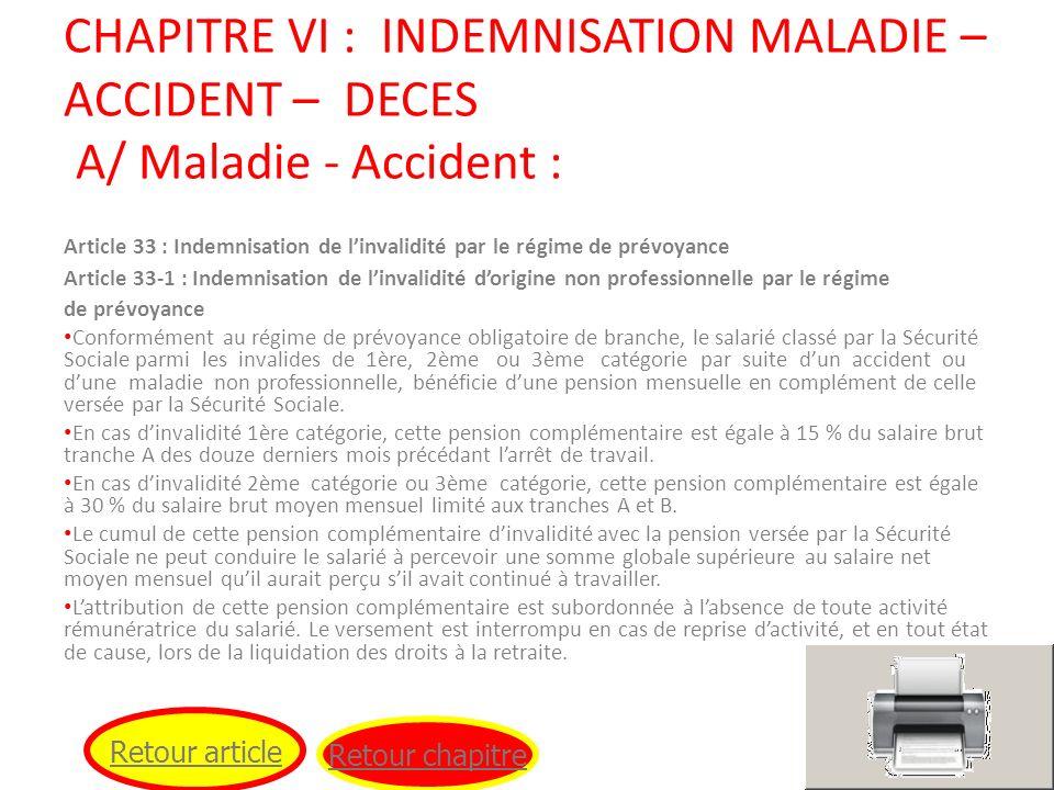 Article 33 : Indemnisation de linvalidité par le régime de prévoyance Article 33-1 : Indemnisation de linvalidité dorigine non professionnelle par le