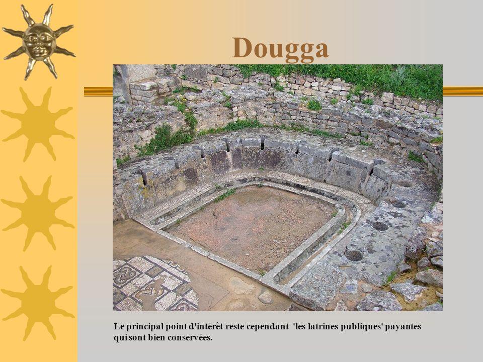 Dougga Le principal point d'intérêt reste cependant 'les latrines publiques' payantes qui sont bien conservées.