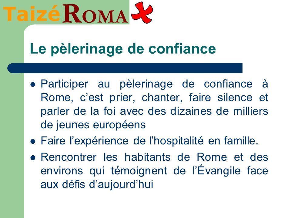 Taizé R OMA Rome et Taizé sans frontière Intégrer quelques jeunes handicapé(e)s afin que ces rencontres soient vraiment un « lieu daccueil pour tous ».
