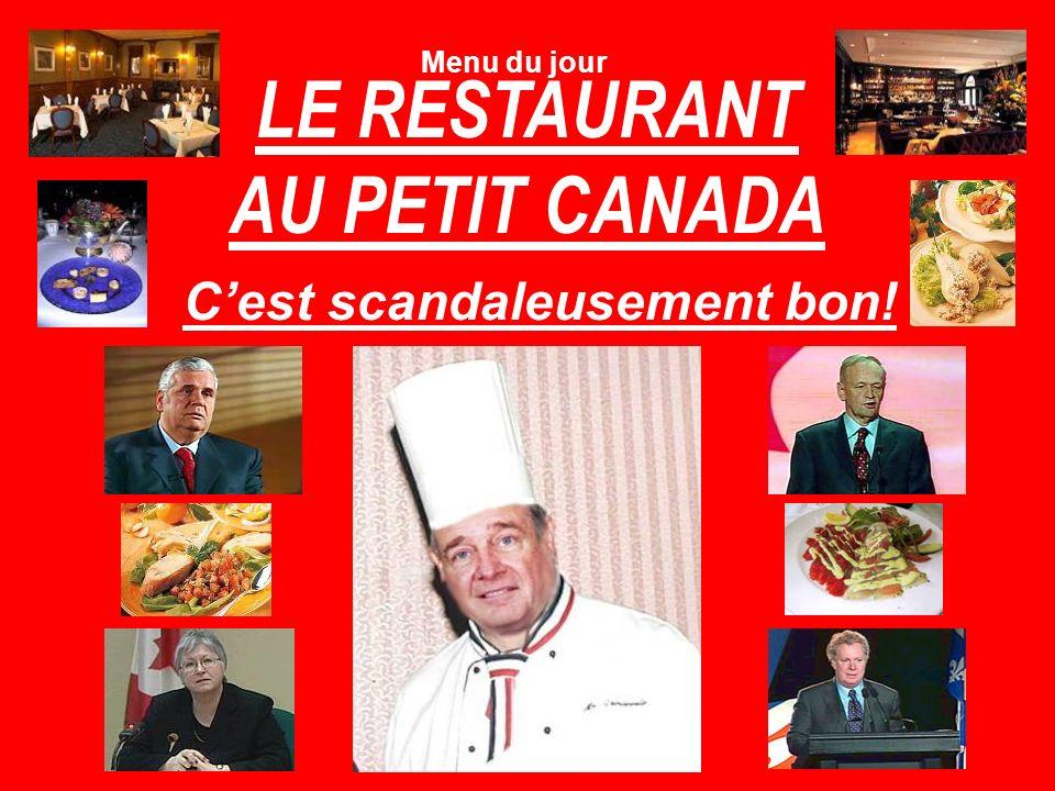 Table dhôte $1 Milliard + taxes Choix dentrées : Salade du Chef (faible en éthique) Grêvelax (avec un Pettigrew amère).