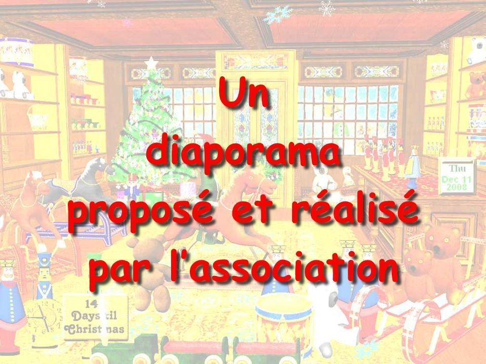 Un diaporama proposé et réalisé par lassociation Un diaporama proposé et réalisé par lassociation