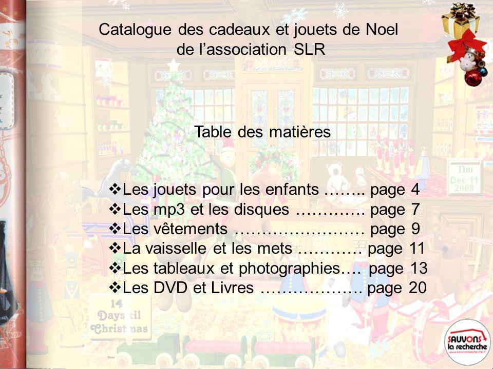 Catalogue des cadeaux et jouets de Noel de lassociation SLR Les jouets pour les enfants ……..