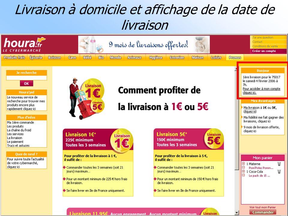 07/02/06Conférence e-transformation MCI : la grande distribution37 Livraison à domicile et affichage de la date de livraison