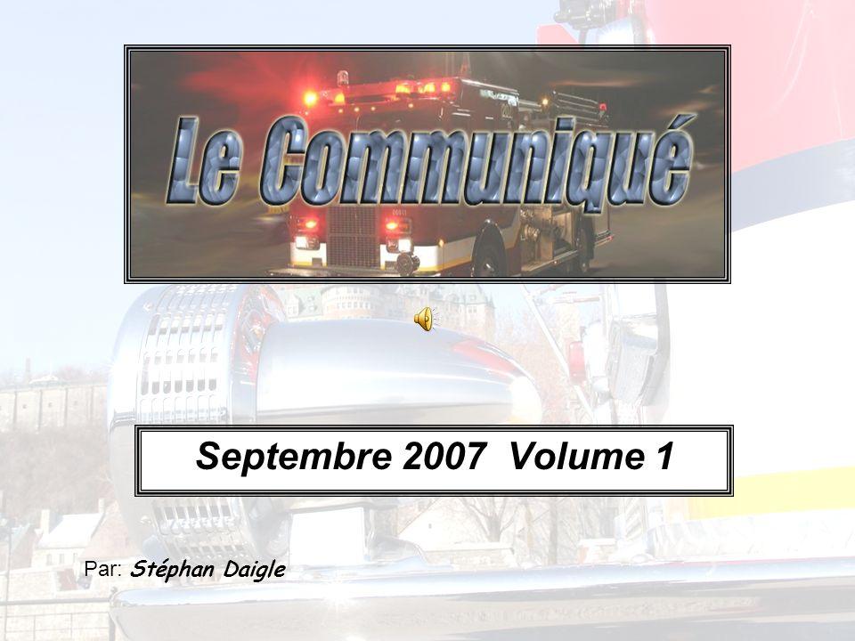 Septembre 2007 Volume 1 Par: Stéphan Daigle