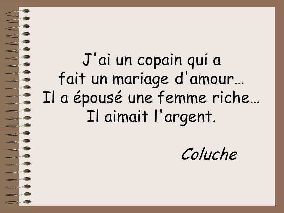 Je dois avouer que lors de mon divorce, les torts étaient partagés : 50% des torts à ma femme et 50% à sa mère. François Olléry