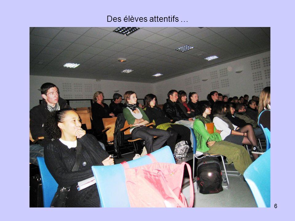 6 Des élèves attentifs …