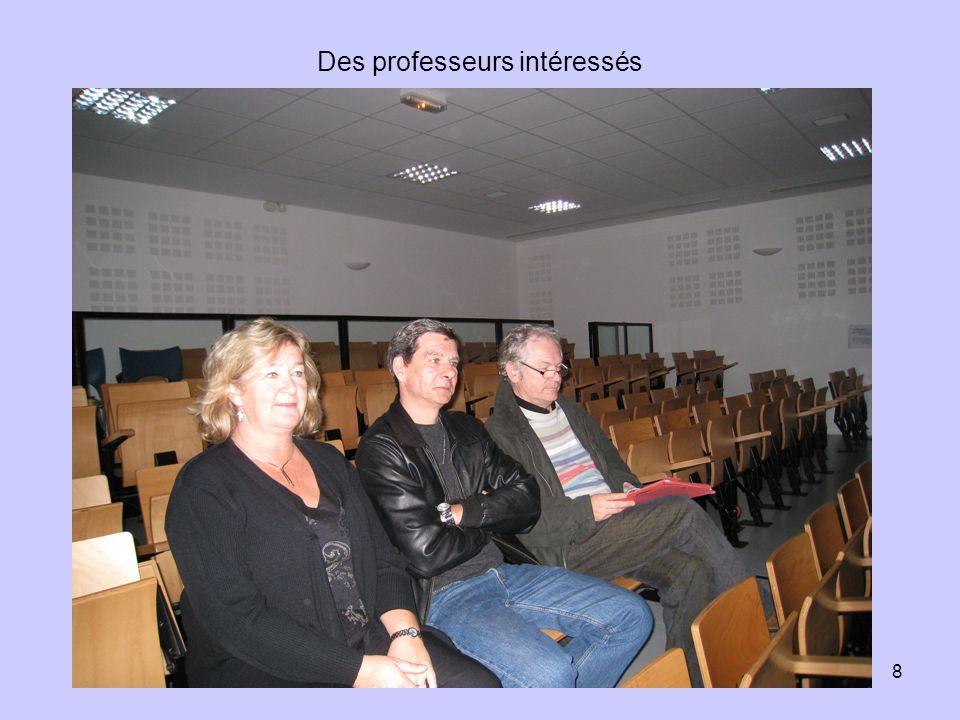 8 Des professeurs intéressés