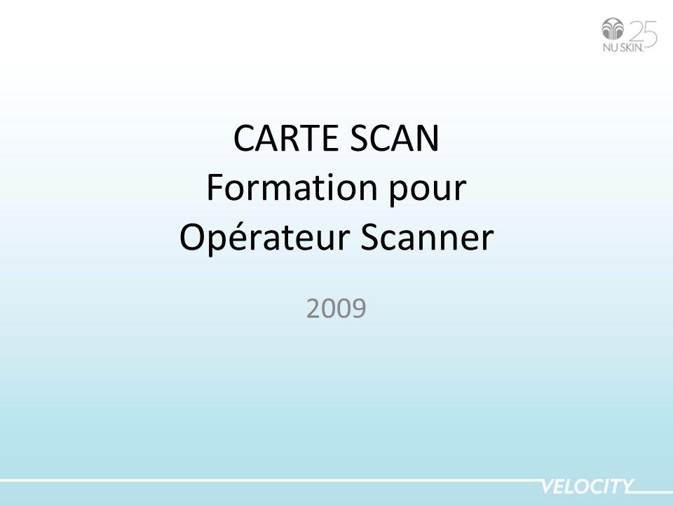 CARTE SCAN Formation pour Opérateur Scanner 2009
