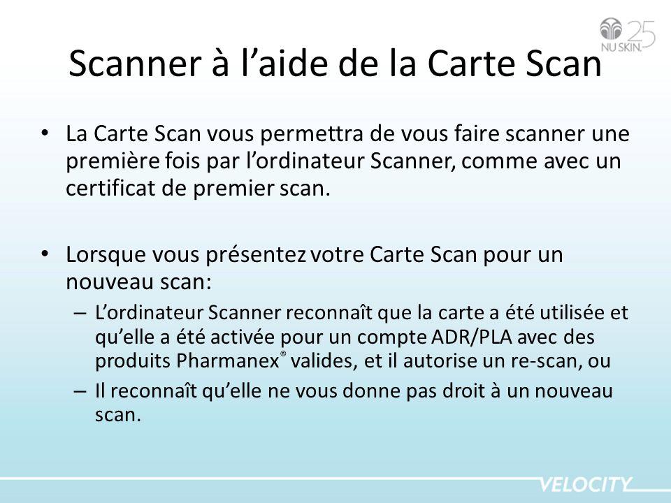 Scanner à laide de la Carte Scan La Carte Scan vous permettra de vous faire scanner une première fois par lordinateur Scanner, comme avec un certifica