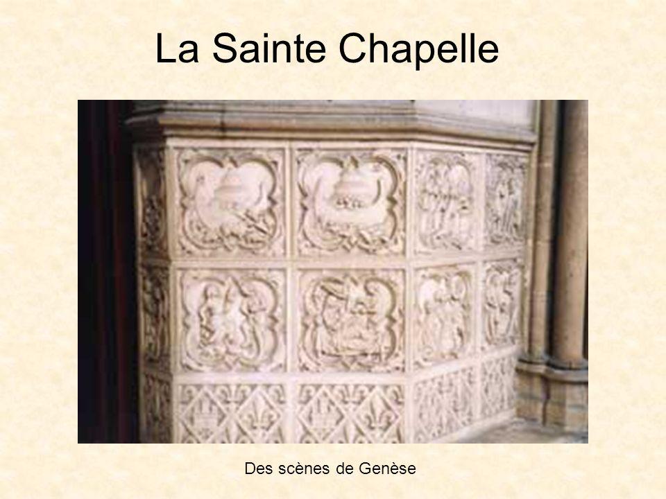 La Sainte Chapelle Des scènes de Genèse