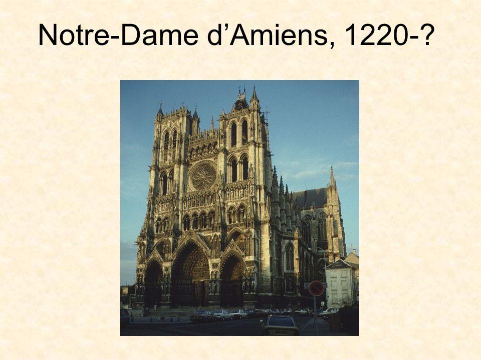 Notre-Dame dAmiens, 1220-?