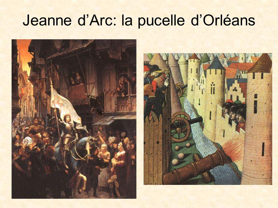 Jeanne dArc: la pucelle dOrléans