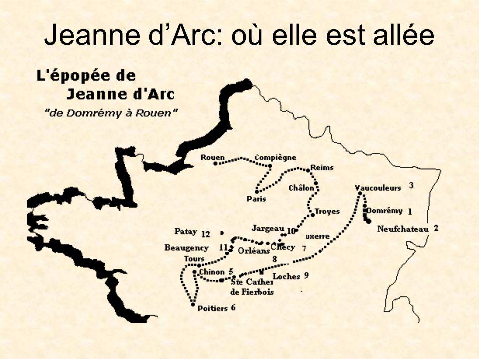 Jeanne dArc: où elle est allée