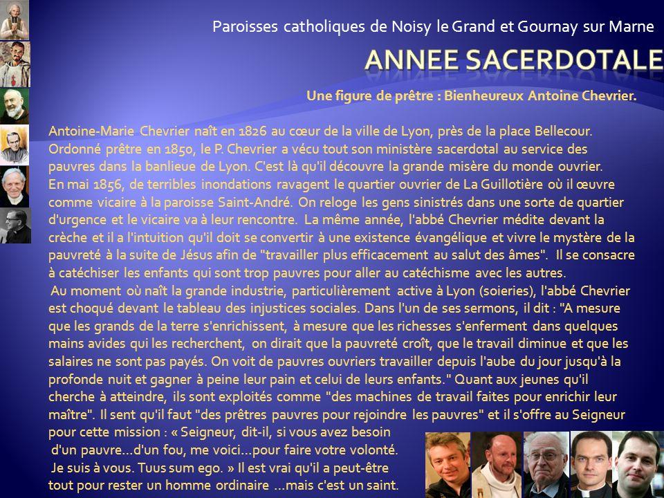 Paroisses catholiques de Noisy le Grand et Gournay sur Marne Pour aller plus loin : Le ministère ordonné ou sacerdoce ministériel est au service du sa