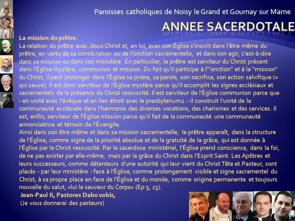Paroisses catholiques de Noisy le Grand et Gournay sur Marne D'après le concile, quels sont les deux pôles en tension dans la vie des prêtres ? Pourqu