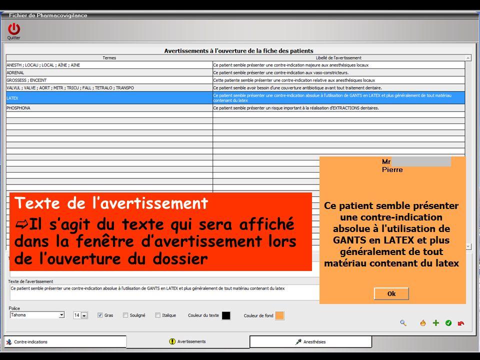 Texte de lavertissement Il sagit du texte qui sera affiché dans la fenêtre davertissement lors de louverture du dossier