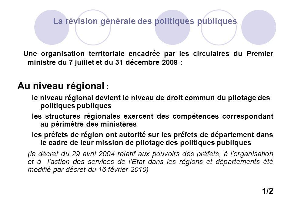 La révision générale des politiques publiques Les missions en matière de santé sont régroupées au sein dagences régionales de santé Des directions interrégionales de la mer assureront la cohérence de laction des services chargés des politiques de la mer et du littoral 2/2