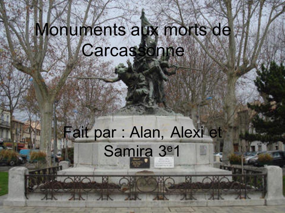 Histoire du monument : 1898 : le 11 novembre, adoption en conseil municipal du projet de monument à la mémoire des Audois morts pour la patrie lors de la guerre de 1870 et des expéditions de Tunisie, du Tonkin et de Madagascar.