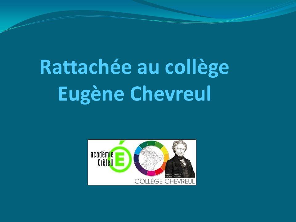 Rattachée au collège Eugène Chevreul