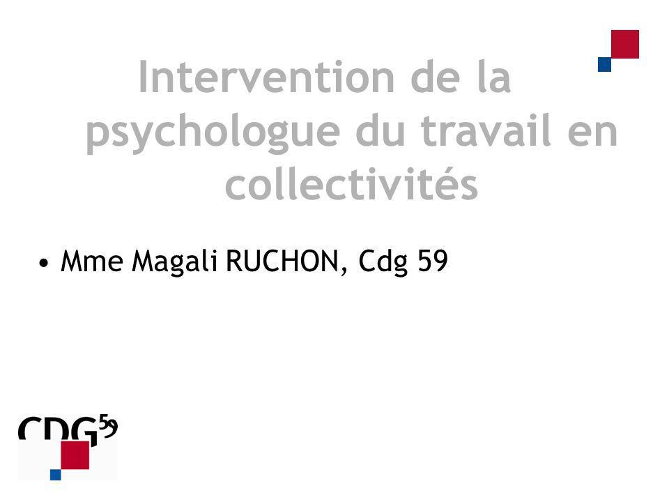 Mme Magali RUCHON, Cdg 59 Intervention de la psychologue du travail en collectivités