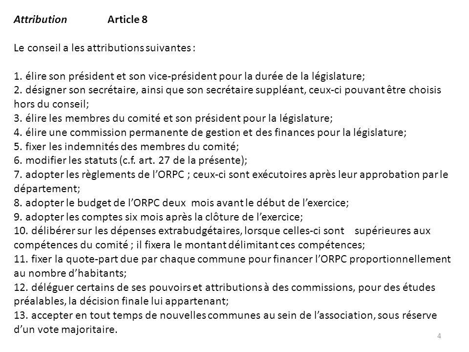 Modifications demandées : - Demande dajouter 2 alinéas supplémentaires, soit alinéa 14 autorise le CODIR à plaider et alinéa 15 approuve le rapport de la commission de gestion et des finances.
