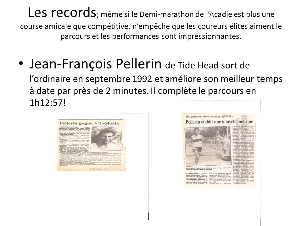Les records ; même si le Demi-marathon de lAcadie est plus une course amicale que compétitive, nempêche que les coureurs élites aiment le parcours et