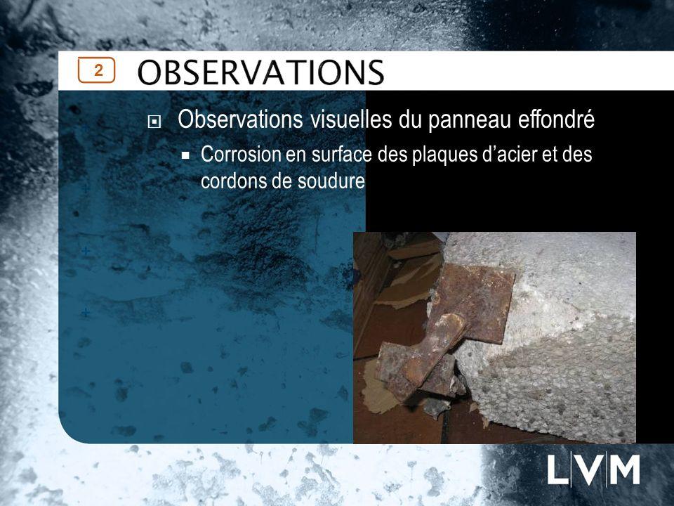 Observations visuelles du panneau effondré Corrosion en surface des plaques dacier et des cordons de soudure 2