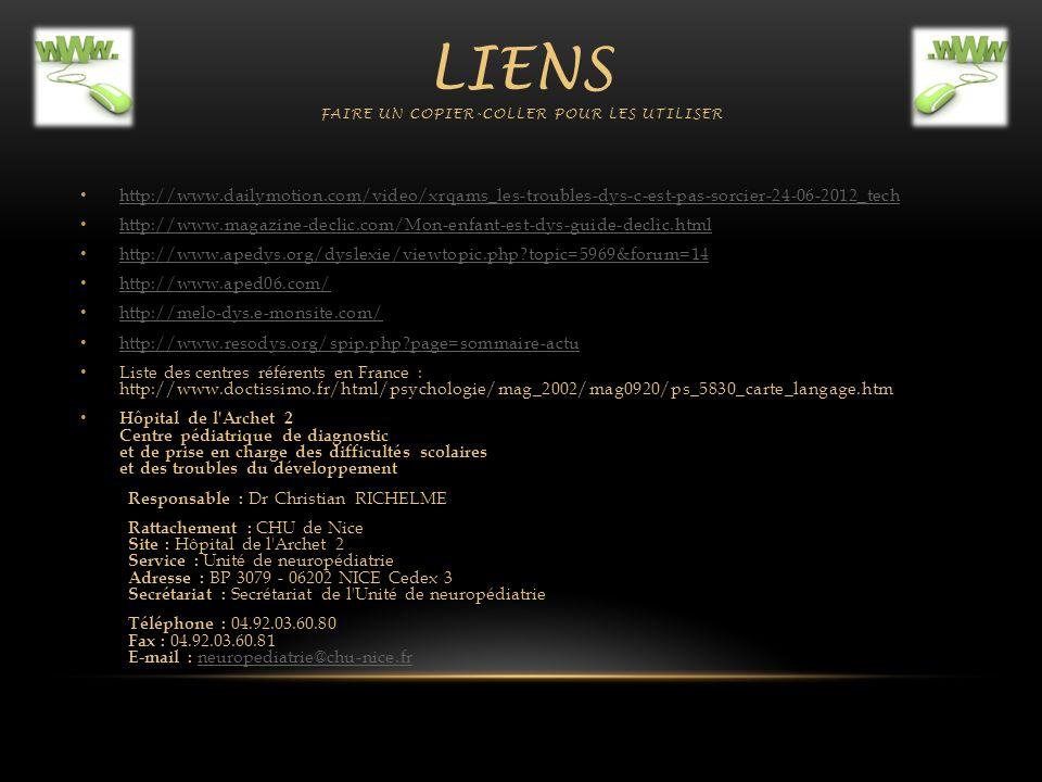LIENS FAIRE UN COPIER-COLLER POUR LES UTILISER http://www.dailymotion.com/video/xrqams_les-troubles-dys-c-est-pas-sorcier-24-06-2012_tech http://www.m