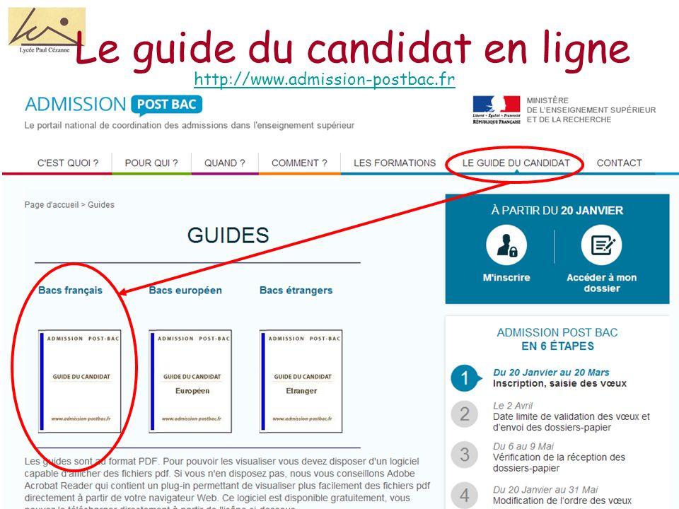 Le guide du candidat en ligne http://www.admission-postbac.fr