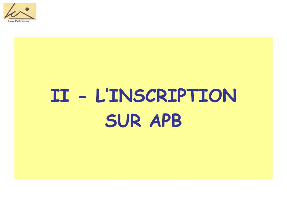 II - LINSCRIPTION SUR APB